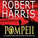 Pompeii Audiobook by Robert Harris Narrated by Steven Pacey