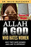 Allah, god, Who Hates Women: Why They Suppress?