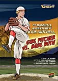 img - for The Baseball Adventure of Jackie Mitchell, Girl Pitcher Vs. Babe Ruth (History's Kid Heroes) book / textbook / text book