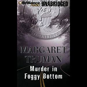 Murder in Foggy Bottom | [Margaret Truman]