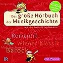 Das große Hörbuch der Musikgeschichte: Mit Uhu durch elf Jahrhunderte (       ungekürzt) von Leonhard Huber Gesprochen von: Udo Wachtveitl, Burchard Dabinnus