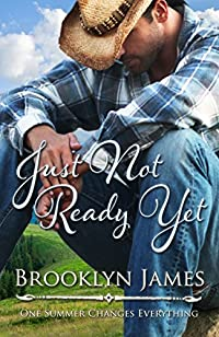 Just Not Ready Yet by Brooklyn James ebook deal