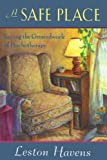 img - for A Safe Place: Laying the Groundwork of Psychotherapy book / textbook / text book