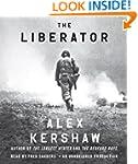 The Liberator: One World War II Soldi...
