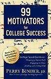 99 Motivators for College Success