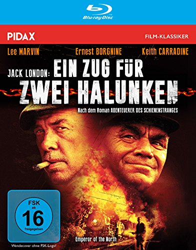 Jack London: Ein Zug für 2 Halunken (Emperor of the North) / Legendärer Abenteuerfilm Lee Marvin, Ernest Borgnine und Keith Carradine (Pidax Film-Klassiker) [Blu-ray]