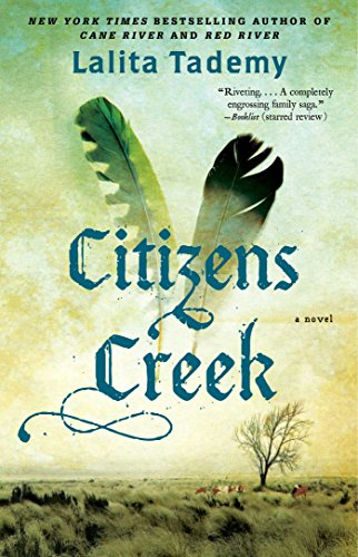 Citizens Creek: A Novel PDF
