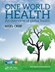 One World Health: An Overview of Glob...