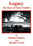 img - for Legacy: The Story of Three Families book / textbook / text book