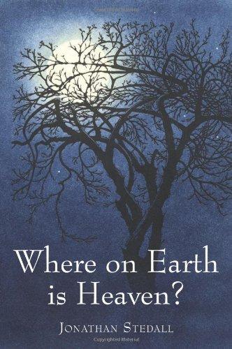 Where On Earth Is Heaven? (Spirituality)