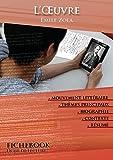 Fiche de lecture L'Oeuvre de Émile Zola (complète)...