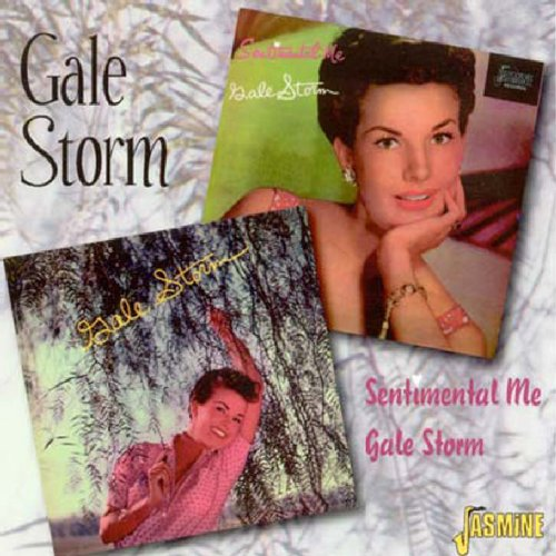 Gale Storm/Sentimental Me [ORIGINAL RECORDINGS REMASTERED]