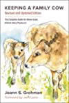 Keeping a Family Cow: The Complete Gu...