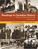 Readings in Canadian History : Post-Confederation