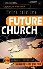 Future Church: A Global Analysis of the…
