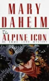 Alpine Icon (Emma Lord Mysteries) (034539643X) by Daheim, Mary