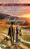 Once Upon a Thanksgiving: Season of Bounty\Home for Thanksgiving (Love Inspired Historical)