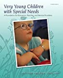 img - for Very Young Children with Special Needs: A Foundation for Educators, Families, and Service Providers (4th Edition) book / textbook / text book