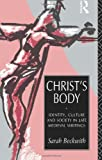 img - for Christ's Body: Identity, Culture and Society in Late Medieval Writings by Sarah Beckwith (28-Mar-1996) Paperback book / textbook / text book