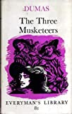 The Three Musketeers: Being the First of the D'artagnan Romances; and Twenty Years After, a Sequel (0460000810) by Dumas, Alexandre