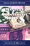 Mystery of the Counterfeit Money (Bollback, Anthony G. Jack and Jenny Mystery.)