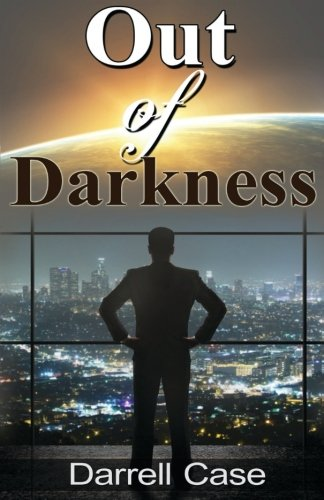 Book: Out of Darkness by Darrell Case