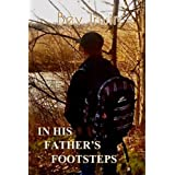 In His Father's Footstepsby Bev Irwin
