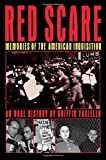 Red Scare: Memories of the American Inquisition