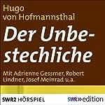 Der Unbestechliche | Hugo von Hofmannsthal
