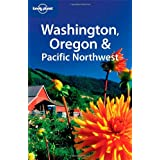 Washington, Oregon and the Pacific Northwest (Lonely Planet Country & Regional Guides)by Brendan Sainsbury