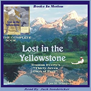 Lost in the Yellowstone | [Truman Everts]