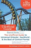 img - for Beyond Disney: The Unofficial Guide to Universal Orlando, SeaWorld & the Best of Central Florida book / textbook / text book