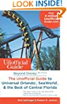 Beyond Disney: The Unofficial Guide t...