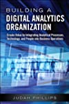 Building a Digital Analytics Organiza...
