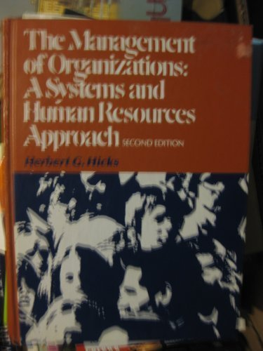 Management of Organizations: A Systems and Human Resources Approach (McGraw-Hill series in management) PDF