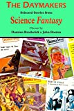 The Daymakers: Selected Stories from Science Fantasy