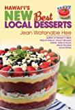 img - for Hawaii's New Best Local Desserts by Jean Watanabe Hee (2013-09-01) book / textbook / text book