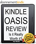 Kindle Oasis Review: Is Kindle Oasis...