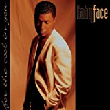 Babyface/For The Cool In You(フォー ザ クール イン ユー)