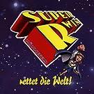 Super R-Win Rettet die Welt