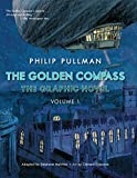 The Golden Compass Graphic Novel, Volume 1 (His Dark Materials)