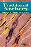 Traditional Archery: 2nd Edition