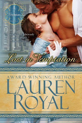 Lost in Temptation (Temptations Trilogy, Book 1) by Lauren Royal