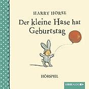 Der kleine Hase hat Geburtstag | Harry Horse