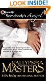 Somebody's Angel (Rescue Me Saga #4)