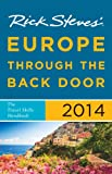 img - for Rick Steves' Europe Through the Back Door 2014 book / textbook / text book