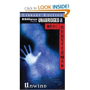Unwind unwind dystology neal shusterman for Read unwind online free