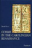 img - for Corbie in the Carolingian Renaissance (Beihefte Der Francia) book / textbook / text book
