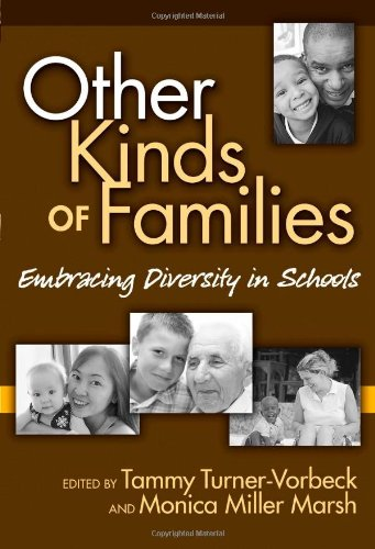 Other Kinds of Families: Embracing Diversity in Schools