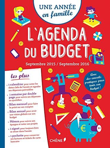 Une année en famille, Agenda du budget, sept 2015/sept 2016
